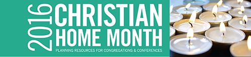 Christian Home Month 2016
